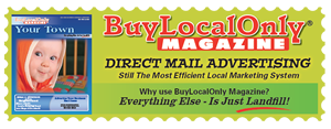 Buy Local Only Magazine – Everything Else Is Just Landfill